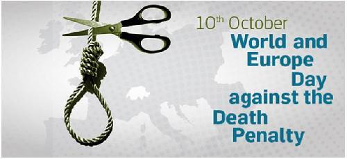 Παγκόσμια & Ευρωπαϊκή ημέρα κατά της θανατικής ποινής
